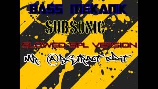 Video Bass Mekanik - Subsonic Mr  @bstract Edit Slowed SPL Version MP3, 3GP, MP4, WEBM, AVI, FLV Juni 2018