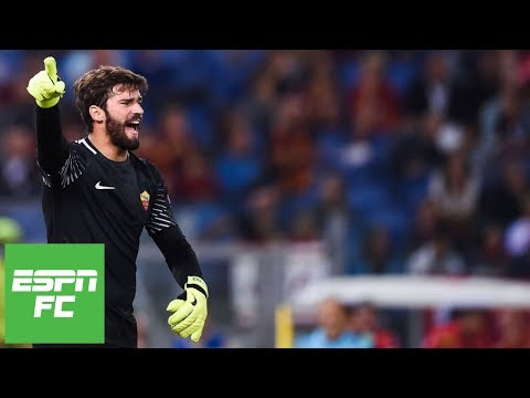 Liverpool Signs Alisson, Shatters World Record For Most Expensive Goalkeeper |` ESPN FC