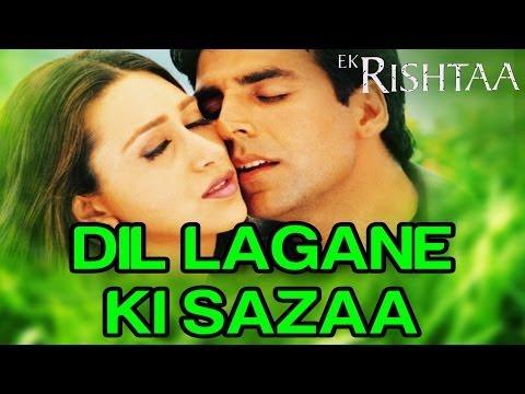 Dil Lagane Ki Sazaa - Ek Rishtaa
