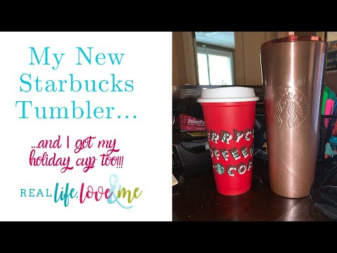 I Got My Starbucks Tumbler & Holiday cup