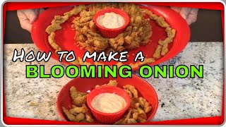 Perfect Blooming Onion!  (Made 2 different ways!)