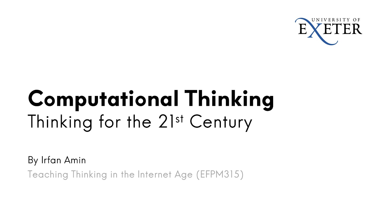 Computational Thinking – Thinking for the 21st Century