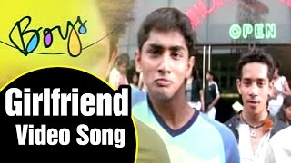 Video Girlfriend Video Song | Boys Tamil Movie | Siddharth | Genelia | Bharath | Shankar | AR Rahman MP3, 3GP, MP4, WEBM, AVI, FLV September 2018