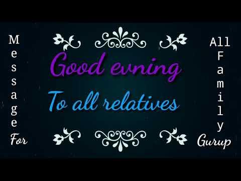 Good evening messages - Good evening message..family gurup.. October 2018