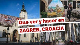 10 Cosas Qué Ver y Hacer en Zagreb, Croacia Guía Turística