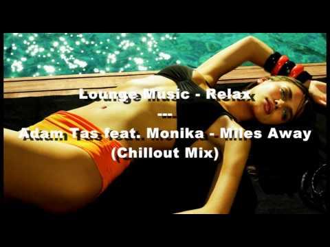 Adam Tas feat. Monika – Miles Away (Chillout Mix)
