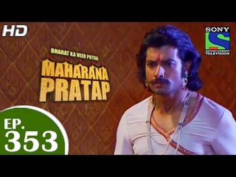 Bharat Ka Veer Putra Maharana Pratap - महाराणा प्रताप - Episode 353 - 22nd January 2015
