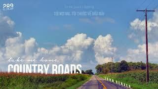 Video [Vietsub] Take Me Home, Country Roads (John Denver) MP3, 3GP, MP4, WEBM, AVI, FLV Agustus 2018