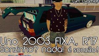 Fiat Uno 2003 R'17 FIXA - Sonzinho? NADA ! É Sonzão !  *VIP*