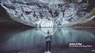 Video James Arthur - Say You Won't Let Go (Raspo Remix) download in MP3, 3GP, MP4, WEBM, AVI, FLV Mei 2017