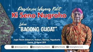 "Video #LIVE Wayang Kulit Ki Seno Nugroho ""BAGONG GUGAT"" MP3, 3GP, MP4, WEBM, AVI, FLV Maret 2019"