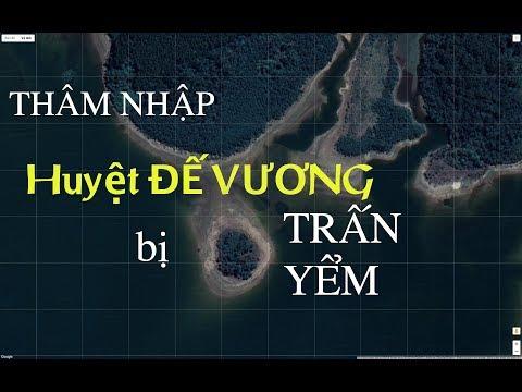 THÂM NHẬP HUYỆT ĐẾ VƯƠNG BỊ TRUNG QUỐC TRẤN YỂM| Phong Thủy Phan Gia