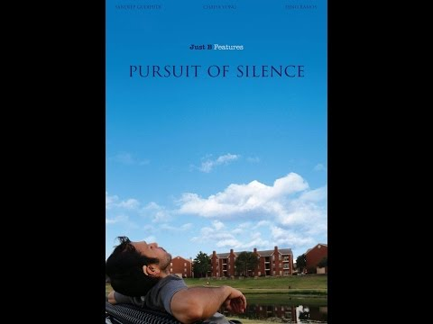 Pursuit of Silence