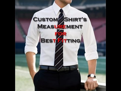 Custom Shirt's Measurement for Best Fitting
