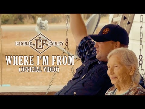Download Charlie Farley - Where I'm From (Official Music Video) MP3