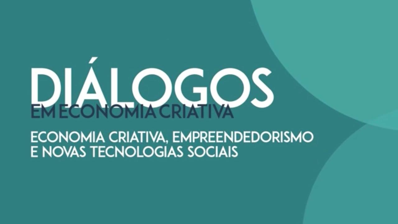 Diálogos em Economia Criativa - Leonardo Brant