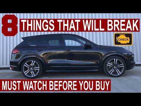 Porsche Cayenne Problems & Things That Will Break (2011 - 2018 Models)