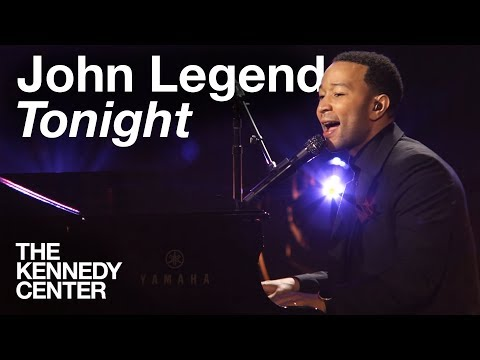 "John Legend - ""Tonight""   LIVE at The Kennedy Center"