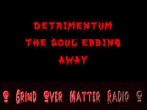 Detrimentum - The Soul Ebbing Away