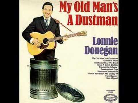 My Old Man's A Dustman by Lonnie Donnegan