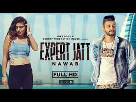 EXPERT JATT - NAWAB (Official Video) Mista Baaz | Narinder Gill | Latest Songs 2018 | Juke Dock