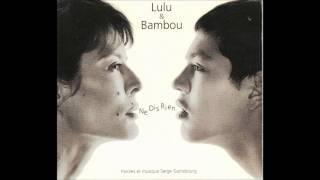 Lulu & Bambou - Ne dis rien