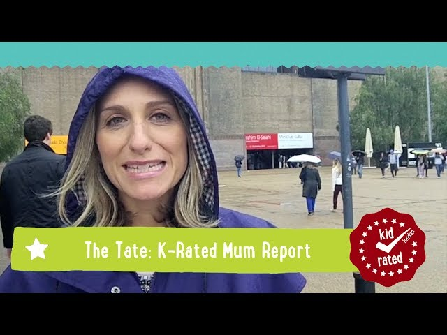 Tate Modern: Mum Report