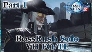 [ PSO2 TH ] Boss Rush FO/TE VH Part 1