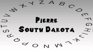 Pierre (SD) United States  City pictures : How to Say or Pronounce USA Cities — Pierre, South Dakota