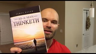 As A Man Thinketh Summary And Review | James Allen