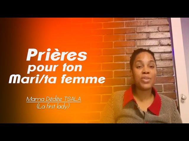 PRIER POUR TON MARI OU TA FEMME C'EST TE FAIRE DU BIEN