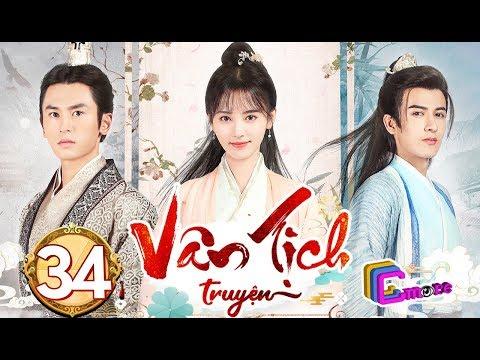 Phim Hay 2019 | Vân Tịch Truyện - Tập 34 | C-MORE CHANNEL - Thời lượng: 45 phút.