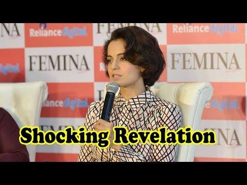 Kangana Ranaut Makes Shocking Revelation About Her