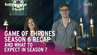 As season 7 approaches fast, here's everything you need to know that happened in the World of Westeros in season 6, and some clues and hints as to what we might expect in the upcoming series of the smash hit HBO fantasy drama.