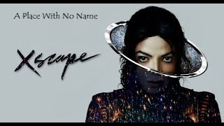 A Place with No Name Michael Jackson