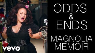 Magnolia Memoir music video Odds & Ends