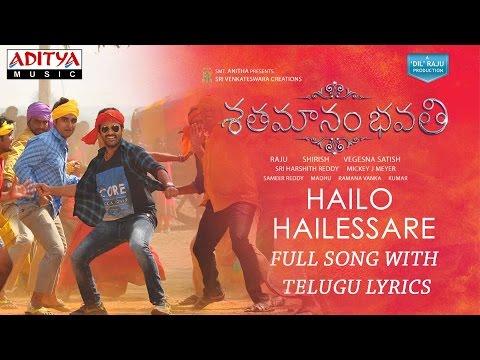 Hailo Hailessare  Song With Telugu Lyrics Shatamanam Bhavati Sharwanand,Anupama,Mickey J Meyer