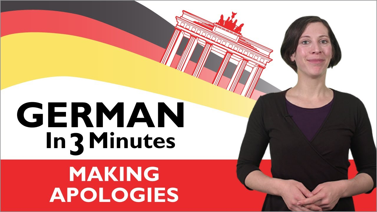 Learn German – German in Three Minutes – Making Apologies