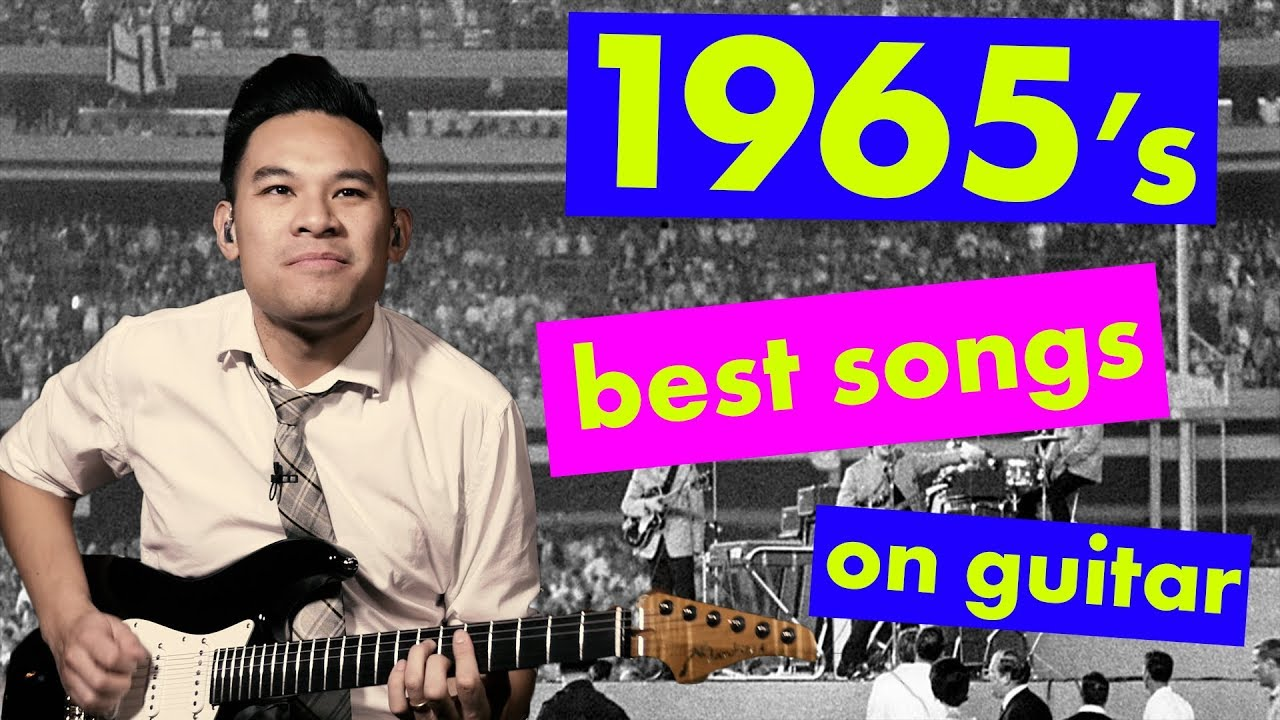 The Best Songs of 1965 | Guitar Licks