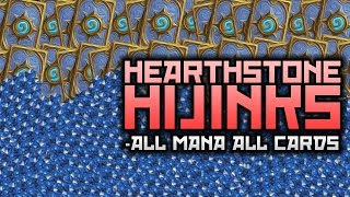 Hearthstone Hijinks: All Mana All Cards!