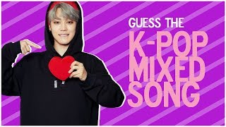 GUESS THE MIXED K-POP SONGS — K-POP GAME