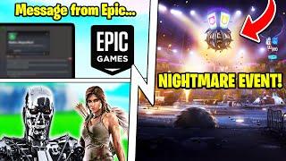 The NIGHTMARE Event, Epic's Warning Message, Terminator, Lara Croft!