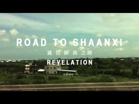 Road To Shaanxi - Revelation