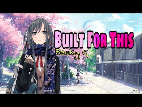 √ Built For This - Becky G - Nightcore [Lyric] √