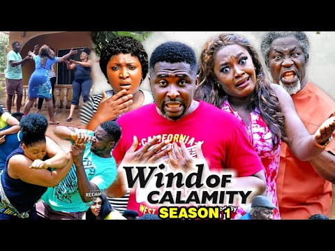 WIND OF CALAMITY SEASON 1 (New Hit Movie) - 2020 Latest Nigerian Nollywood Movie Full HD