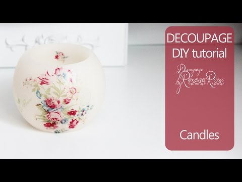 decoupage tutorial - candle decoration