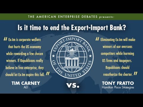 Is it time to end the Export-Import Bank?