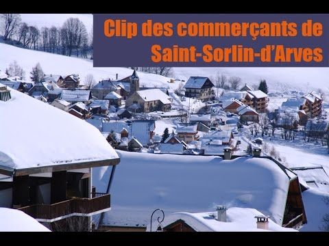 Clip des commerçants du village de Saint-Sorlin-d'Arves