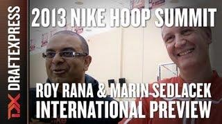 2013 Nike Hoop Summit - World Select Team Preview - Roy Rana & Marin Sedlacek