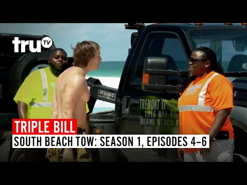 South Beach Tow | TRIPLE BILL: Season 1, Episodes 4, 5 & 6 | truTV